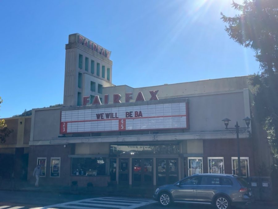 """The Fairfax Theater, on Center Ave in Fairfax, changed from Movies to the message, """"We Will Be Bac(k)."""""""